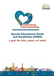 Front cover of Special Educational Needs and Disabilities (SEND) A guide for Bolton parents and carers